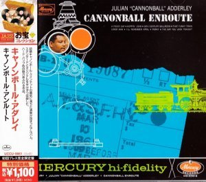 Cannonball Adderley - Cannonball Enroute (1958) [2013 Japan 24-bit Remaster]