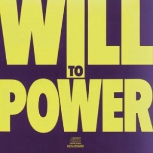 Will To Power - Will To Power (1988)