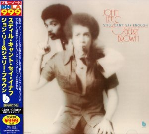 John Lee & Gerry Brown - Still Can't Say Enough (1976) [2013 Japanese 24-bit Remaster]
