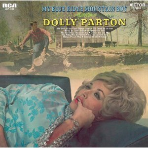 Dolly Parton - My Blue Ridge Mountain Boy (1969) [Remastered 2014]