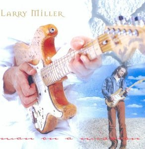 Larry Miller - Man On A Mission (2005)