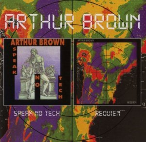 Arthur Brown - Speak No Tech/Requiem (1981/82)[Remastered](2010)