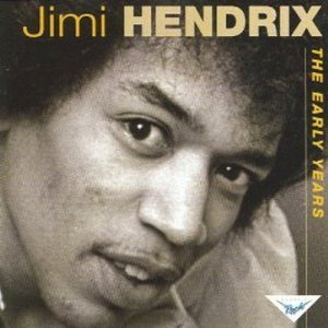 Jimi Hendrix & Lonnie Youngblood - The Early Years (2006)