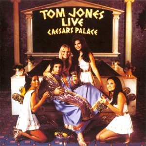 Tom Jones - Live Caesars Palace (1971) [1998]