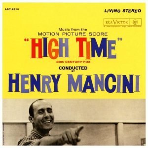 Henry Mancini & His Orchestra - High Time [Soundtrack] (1960) [Remastered 2015]