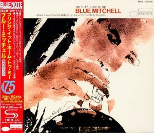 Blue Mitchell - Bring It Home To Me (1966) [2014 Japan SHM-CD 24-192 Remaster]
