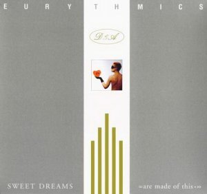 Eurythmics - Sweet Dreams (Are Made Of This) (2015)