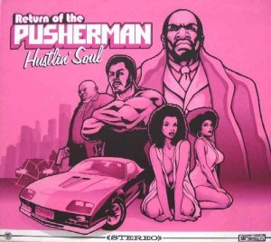 VA - Return Of The Pusherman - Hustlin' Soul [Box Set] (2005)