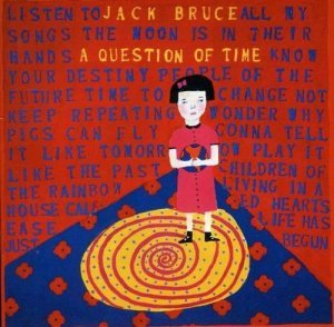 Jack Bruce - A Question Of Time (1989)