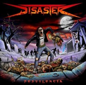Disaster - Pestilencia (2012)