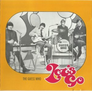 The Guess Who - Let's Go [1967-68] [2005]