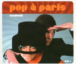 VA - Pop A Paris, Volume 1: Contact (2010)