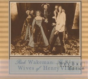 Rick Wakeman - The Six Wives Of Henry VIII [Deluxe Edition] (2014)