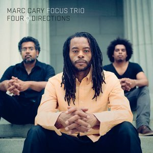 Marc Cary Focus Trio - Four Directions (2013)