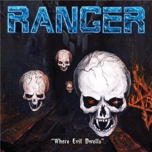 Ranger - Where Evil Dwells (2015)