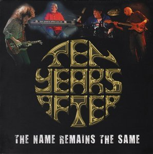 Ten Years After - The Name Remains The Same (2014)