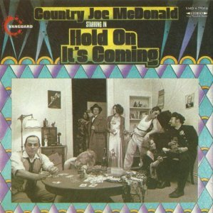 Country Joe McDonald - Hold On It's Coming [1971] (2001)