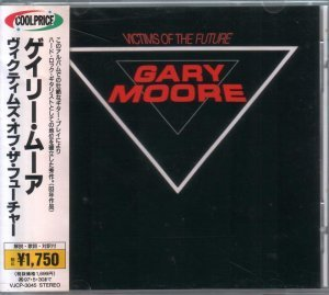Gary Moore - Victims Of The Future (1983) [Japan VJCP-3045]