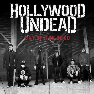 Hollywood Undead - Day of the Dead (2015) [Deluxe Edition]