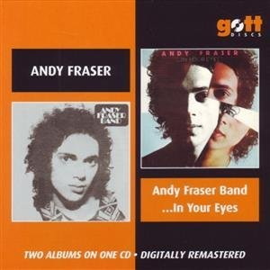 Andy Fraser - Andy Fraser Band /...In Your Eyes (1975)