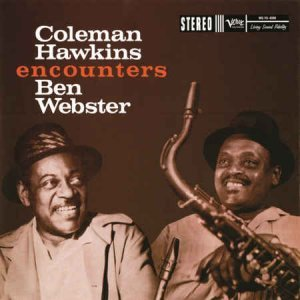 Coleman Hawkins & Ben Webster - Coleman Hawkins Encounters Ben Webster (1957) [Remastered 2015]
