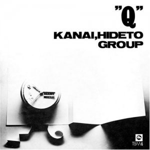 Hideto Kanai Group - Q (1971) [Reissue 2013]