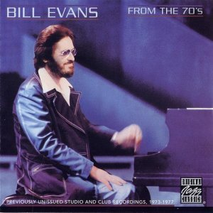 Bill Evans - From The 70's (2002)