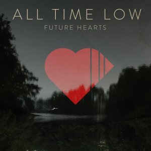 All Time Low - Future Hearts [Deluxe Edition] (2015)