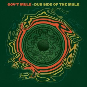 Gov't Mule - Dub Side Of The Mule [Deluxe Edition] (2015)