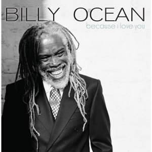 Billy Ocean - Because I Love You (2009) [2015]