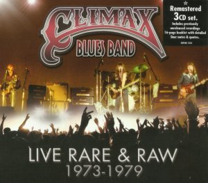 Climax Blues Band - Live Rare & Raw [1973-79] [Remastered] (2014) 3CD
