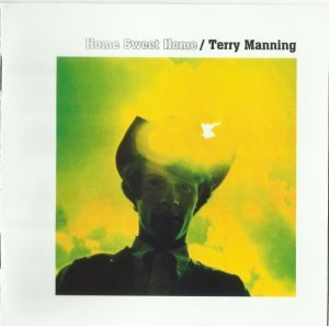 Terry Manning - Home Sweet Home (1970)