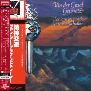 Van Der Graaf Generator - The Least We Can Do Is Wave To Each Othe [Japan] (2015)