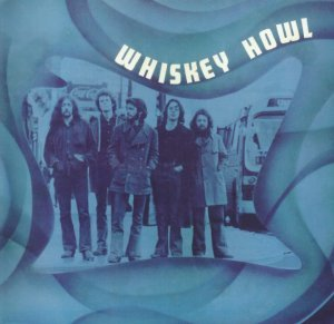 Whiskey Howl - Whiskey Howl (1972) [Reissue] (2008)