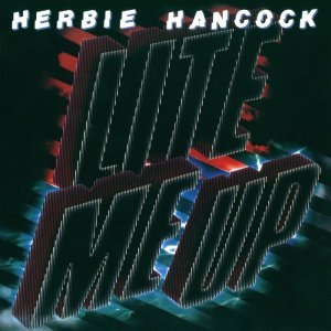 Herbie Hancock - Lite Me Up (1982) [2013] [HDTracks]