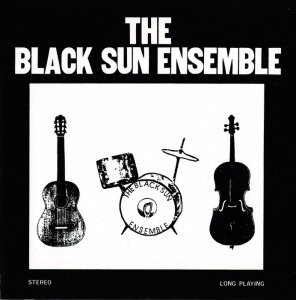 Black Sun Ensemble - The Black Sun Ensemble (1985) [Remastered 2000]