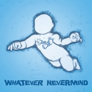 Various Artists – Whatever Nevermind: A Tribute To Nirvana's Nevermind (2015)