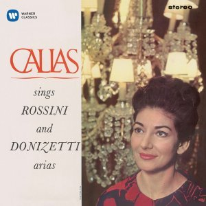 Maria Callas - Sings Rossini & Donizetti Arias (1963-64) [2014] [HDTracks]