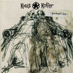 Knuts Koffer - Greatest Hits (2015)