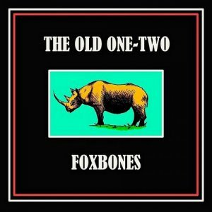 Old One-Two - Foxbones (2014)