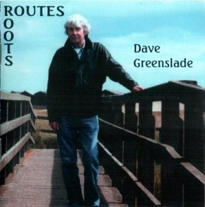 Dave Greenslade - Routes / Roots (2011)