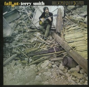 Terry Smith - Fall Out (1968) [Reissue] (2006)