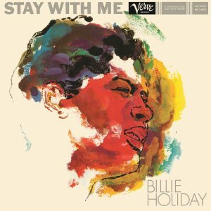 Billie Holiday - Stay With Me (1958) [2015] [HDTracks]