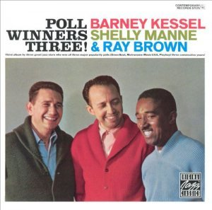 Barney Kessel, Shelly Manne and Ray Brown - Poll Winners Three!(1959)