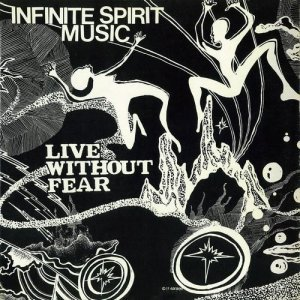 Infinite Spirit Music - Live Without Fear (1979) [2014 Japan Mini-LP]