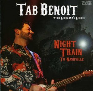 Tab Benoit - Night Train To Nashville (2008)