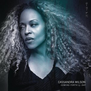 Cassandra Wilson - Coming Forth By Day (2015) [HDTracks]