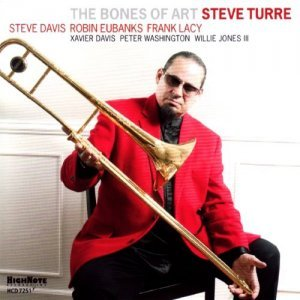 Steve Turre - The Bones Of Art (2013)