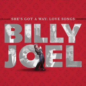 Billy Joel - She's Got A Way: Love Songs (2013) [HDTracks]