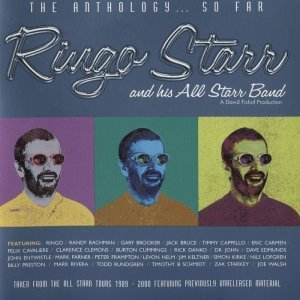 Ringo Starr And His All Starr Band - The Anthology... So Far (2001)
